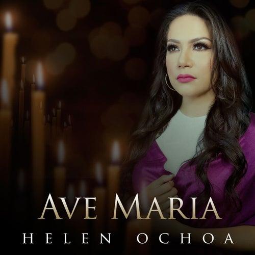 Ave Maria by Helen Ochoa