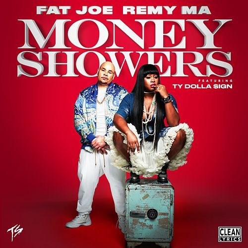 Play & Download Money Showers (feat. Ty Dolla $ign) by Fat Joe | Napster