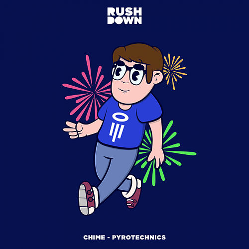 Play & Download Pyrotechnics by Chime   Napster