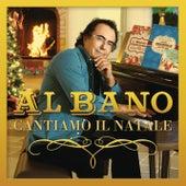 Cantiamo il Natale by Al Bano