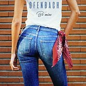 Be Mine de Ofenbach