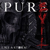 Play & Download Pure Evil by Like A Storm | Napster