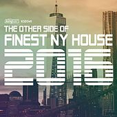 Play & Download The Other Side of Finest NY House 2016 by Various Artists | Napster