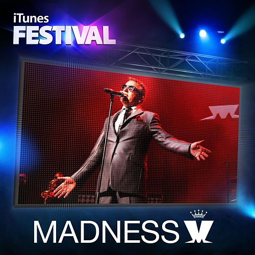 Play & Download Itunes Festival: London 2012 - EP by Madness | Napster