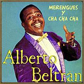 Play & Download Merengues y Cha, Cha, Cha by Alberto Beltran | Napster