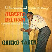 Play & Download Quiero Saber by Alberto Beltran | Napster
