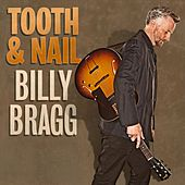 Play & Download Tooth & Nail by Billy Bragg | Napster