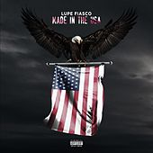 Made in the USA (feat. Bianca Sings) von Lupe Fiasco