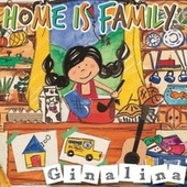 Home Is Family by Ginalina