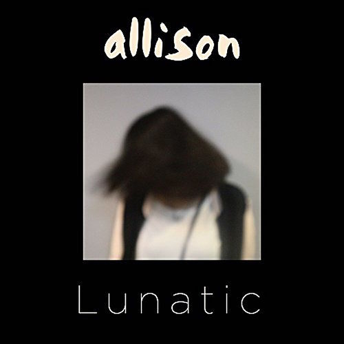 Play & Download Lunatic by Allison | Napster