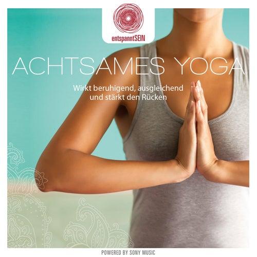 entspanntSEIN - Achtsames Yoga (Wirkt beruhigend, ausgleichend und stärkt den Rücken) by Davy Jones