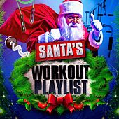 Santa's Workout Playlist by Various Artists