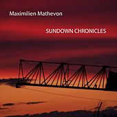 Play & Download Sundown Chronicles by Maximilien Mathevon | Napster