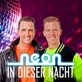 Play & Download In dieser Nacht by Neon | Napster