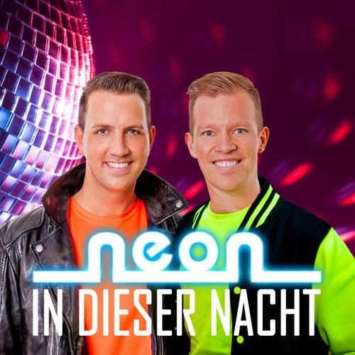 Play & Download In dieser Nacht by Neon | Napster