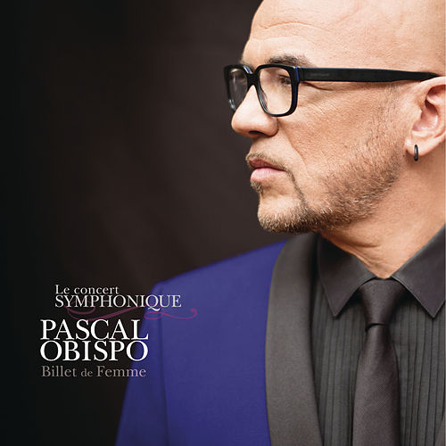 Play & Download Je laisse le temps faire (Live symphonique) by Pascal Obispo | Napster
