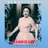 Mi album de Cuba by Esther Borja