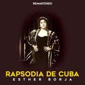 Rapsodia de Cuba by Esther Borja