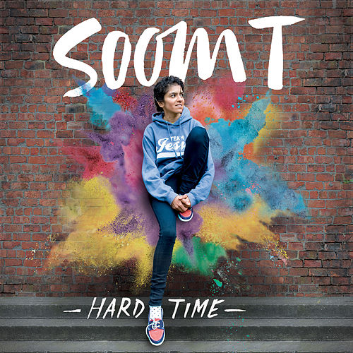 Hard Time - Single by Soom T