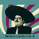 Mexico Lindo, Vol. II by Various Artists