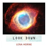 Look Down by Lena Horne