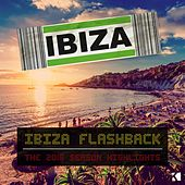 Ibiza Flashback (The 2016 Season Highlights) by Various Artists