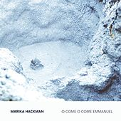 Play & Download O Come O Come Emmanuel by Marika Hackman | Napster