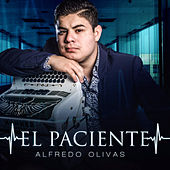 Play & Download El Paciente by Alfredo Olivas | Napster