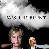 Play & Download Pass The Blunt by Honkfro | Napster