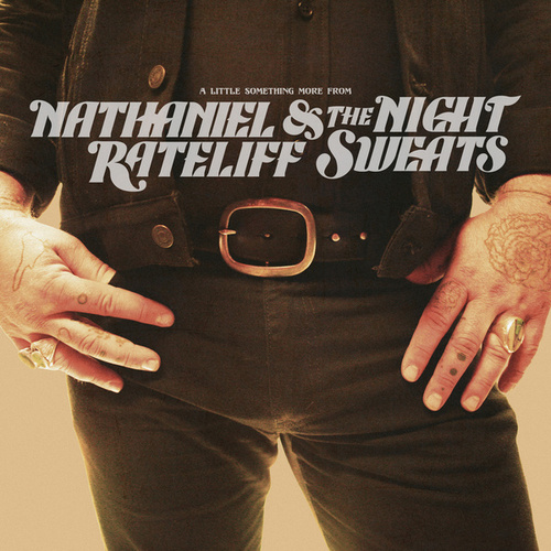 A Little Something More From by Nathaniel Rateliff