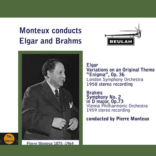 Play & Download Monteux Conducts Elgar and Brahms by Pierre Monteux | Napster