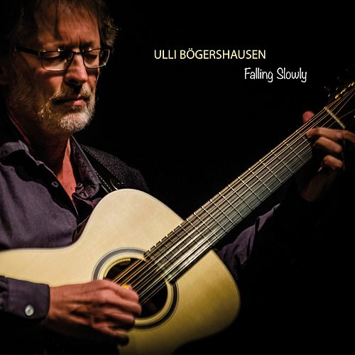 Play & Download Falling Slowly by Ulli Boegershausen | Napster