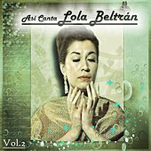 Así Canta Lola Beltrán, Vol. 2 by Lola Beltran