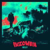 Play & Download Inzombia by Belly | Napster