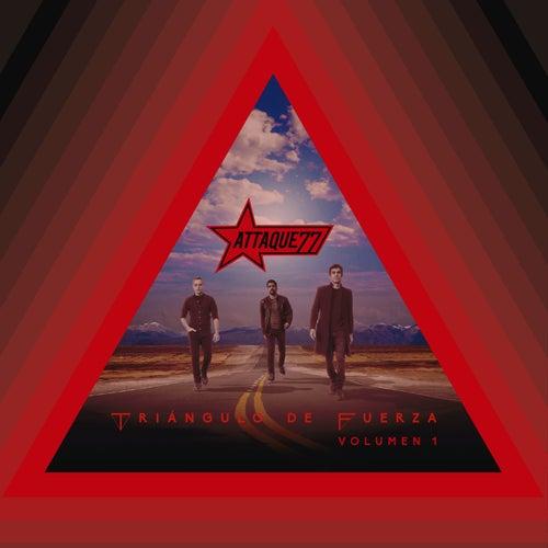 Triángulo de Fuerza, Vol. 1 de Attaque 77