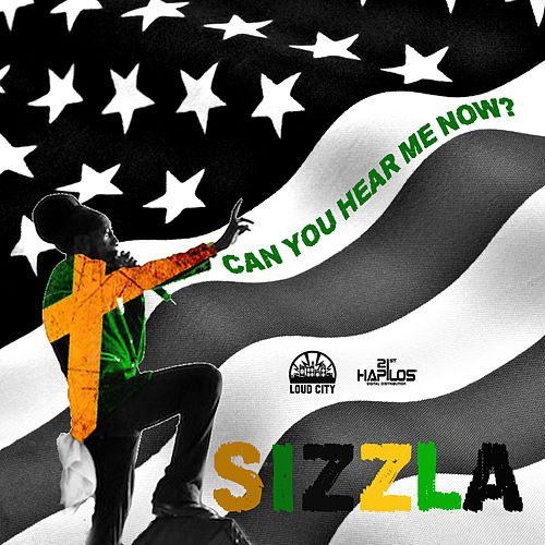 Can You Hear Me Now - Single von Sizzla