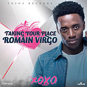 Taking Your Place - Single by Romain Virgo