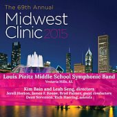 2015 Midwest Clinic: Louis Pizitz Middle School Symphonic Band (Live) by Various Artists