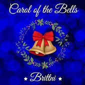Play & Download Carol of the Bells by Brittni Paiva | Napster