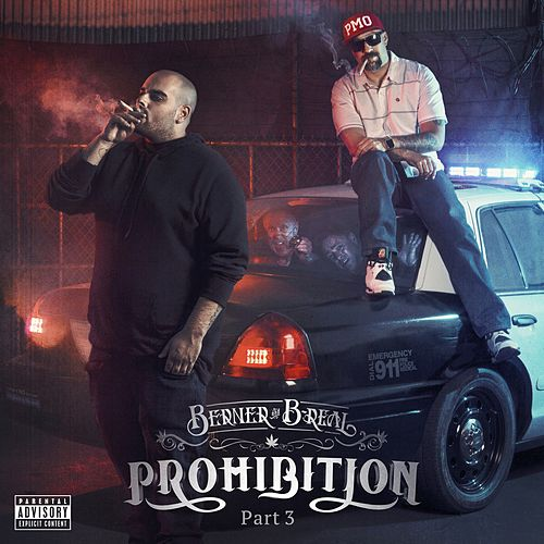 Play & Download Prohibition, Pt. 3 by Berner | Napster