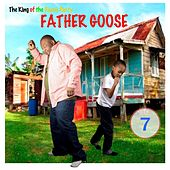 7 by Father Goose