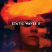 Play & Download Static Waves 5 by Various Artists | Napster