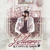 Play & Download Le Canta al Amor by J. Alvarez | Napster