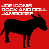 Play & Download The Joe Iconis Rock & Roll Jamboree by Various Artists | Napster