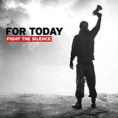 Play & Download Fight The Silence by For Today | Napster