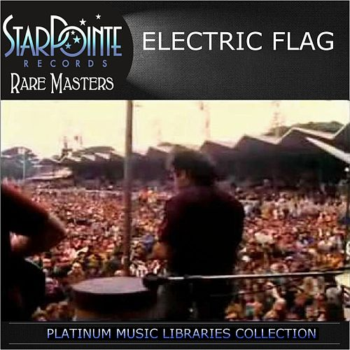 Play & Download Electric Flag Live by The Electric Flag | Napster
