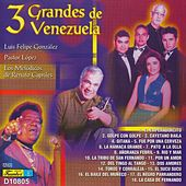 Play & Download 3 Grandes de Venezuela by Various Artists | Napster