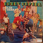 Play & Download Esta Es Tu Tierra by Bonny Cepeda | Napster