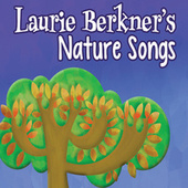 Play & Download Laurie Berkner's Nature Songs by The Laurie Berkner Band | Napster