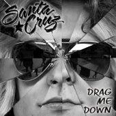 Drag Me Down by Santa Cruz